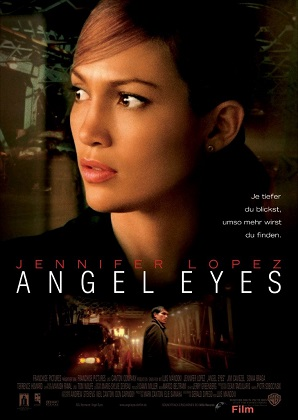 Глаза ангела/Angel Eyes, 2001